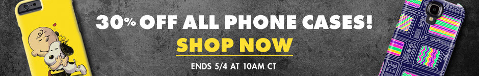 30% off all phone cases! Shop now! Ends 5/4 at 10AM CT