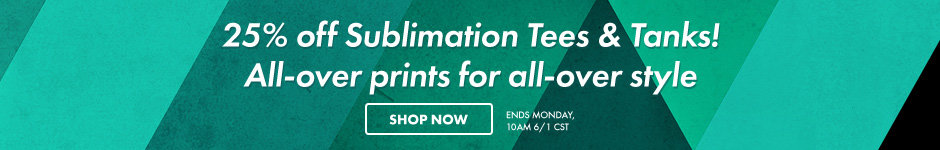 25% off sublimation tees & tanks! All-over prints for all-over style. Shop now. Ends Monday, 10AM 6/1 CST
